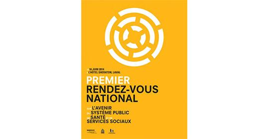 Premier rendez-vous national sur l'avenir du système public de santé et de services sociaux