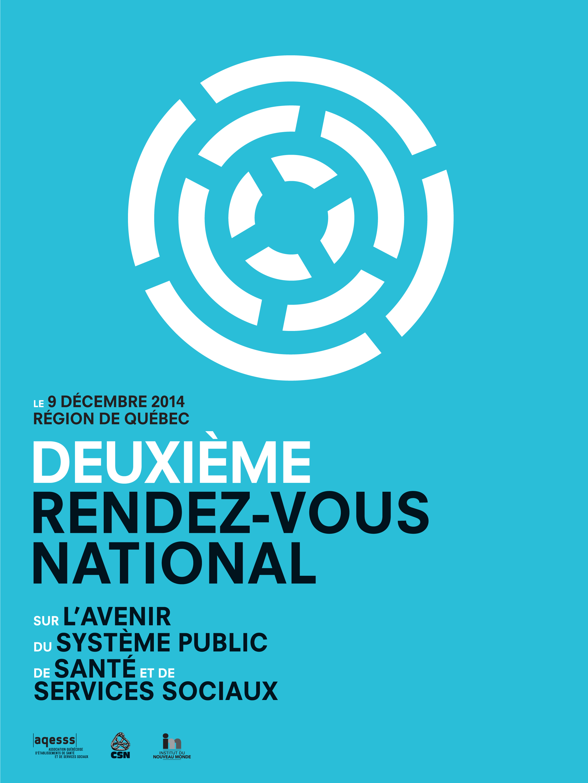 Deuxième rendez-vous national sur l'avenir du système public de santé et de services sociaux